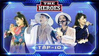 THE HEROES Tập 10 Full HD
