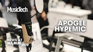 Podcasting mic with no processing required: Apogee HypeMic #NAMM2019