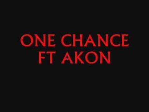 ONE CHANCE FT AKON