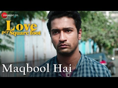 Maqbool Hai |Love Per Square Foot |Vicky Kaushal, Angira Dhar & Ratna Pathak Shah | Altamas Faridi