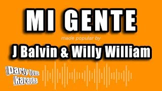 J Balvin & Willy William - Mi Gente (Karaoke Version)