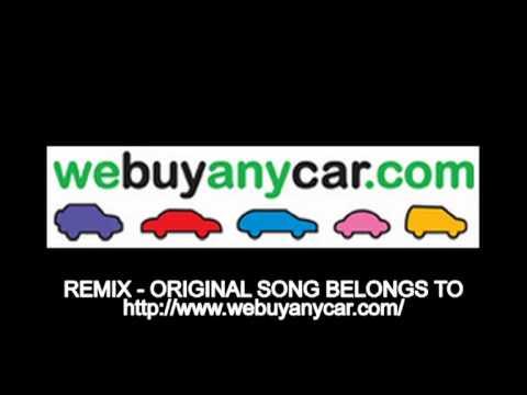 We Buy Any Car .Com Remix   www.webuyanycar.com
