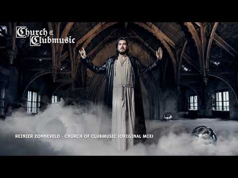 Reinier Zonneveld - Church of Clubmusic (Original Mix) Mp3