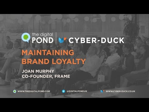 [The Digital Pond] Maintaining Brand Loyalty | Joan Murphy, Frame