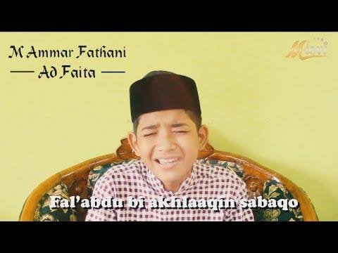 Sholawat Merdu Ad Faita M Ammar Fathani