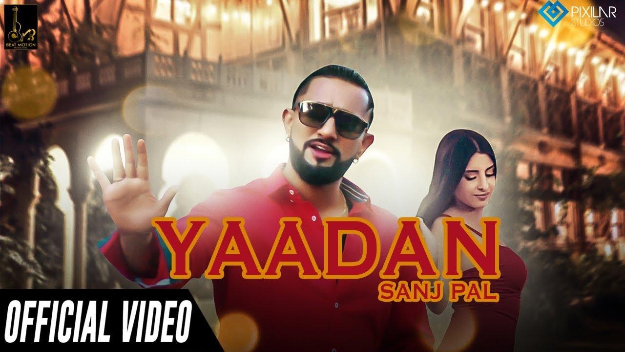 Yaadan (Official Video) | Sanj Pal Ft Harry | New Punjabi Songs 2019 | Latest Punjabi Songs 2019