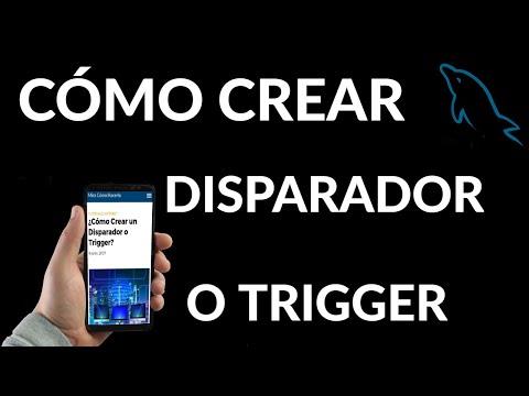Cómo Crear un Disparador o Trigger