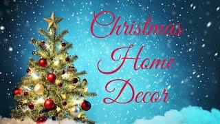 Christmas Home Decor 2018