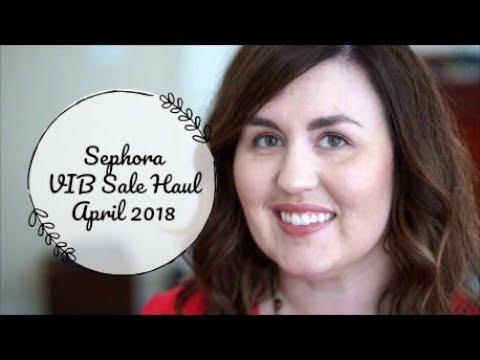 NEW IN: SEPHORA VIB SALE HAUL APRIL 2018