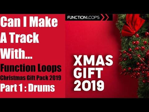 Function Loops Christmas Pack Challenge Part 1: Drums