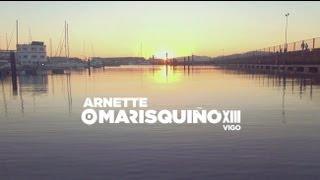 Vídeo Oficial Arnette O'Marisquiño XIII
