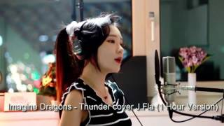 Imagine Dragons - Thunder cover J Fla 1 Hour Version