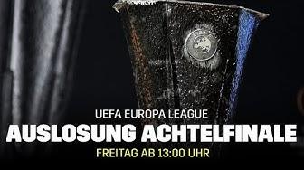 LIVE: Die Auslosung Achtelfinale | UEFA Europa League | DAZN Livestream