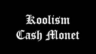 Koolism - Cash Monet