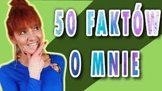 50 Faktów o mnie i WAŻNA INFORMACJA - 300K SUB Special