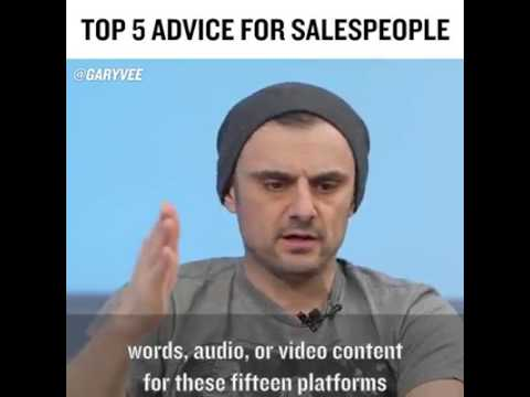 Gary Vee Top 5 Advice for sales people