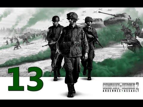 Прохождение Company of Heroes 2: Наступление в Арденнах #13 - Танковый штурм [Льерне]