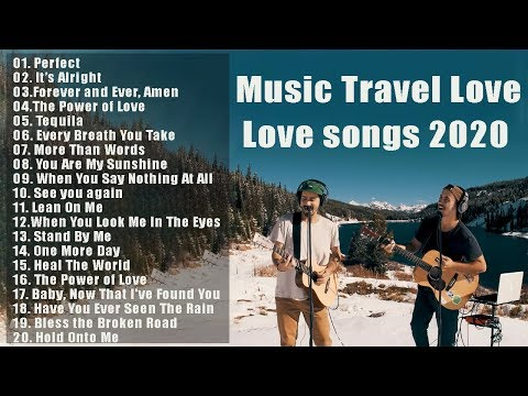Cover New Songs Music Travel Love 2020 - Perfect - Music Travel Love  Full Album 2020