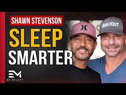 Shawn Stevenson - How to Sleep Smarter - Interviewed by Ed M