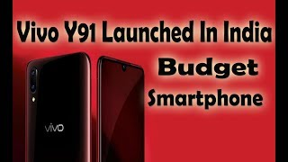 Vivo Y91 Launched In India | Vivo New Smartphone Launched in India | By Digital Bihar |