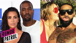 Kim Kardashian OFFICIALLY Divorcing Kanye? Tristan Thompson SLAPS Khloe W/ Demands?! (RUMOR PATROL)