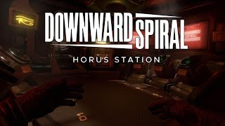 Downward Spiral Horus Station PSVR Trailer