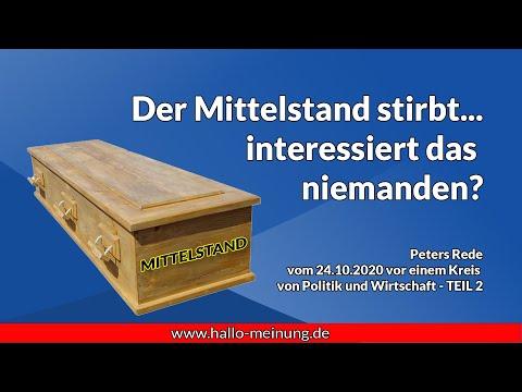 Der Mittelstand stirbt... interessiert das niemanden? - Rede Peter Weber vom 24.10.2020 - Teil 2
