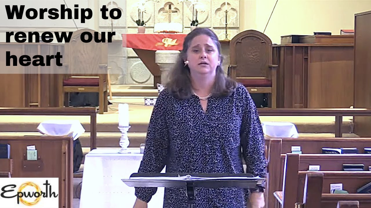 "Epworth Productions | "" Worship to renew our heart "" 