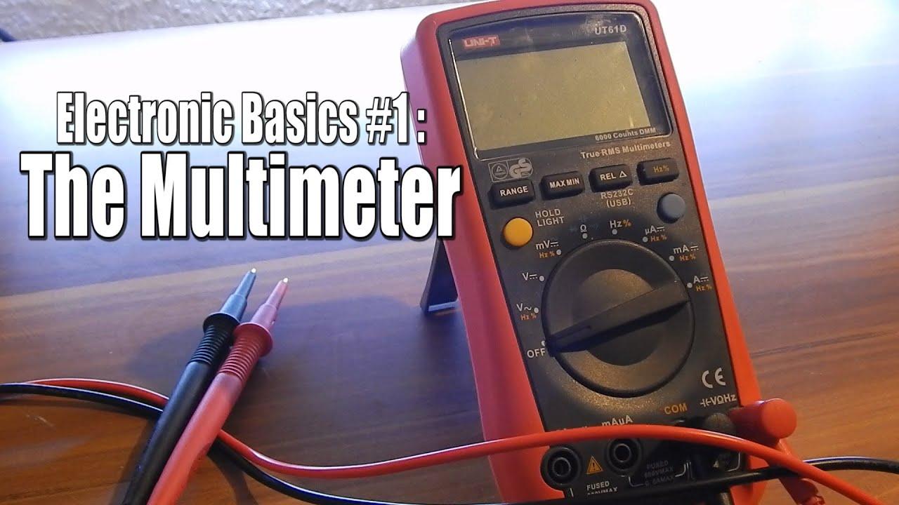 Electronic Basics #1: The Multimeter - YouTube