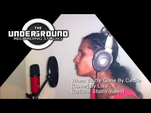 When You're Gone By Cecile - Cover By Lisa - (Underground Recordz) - Official Studio Video