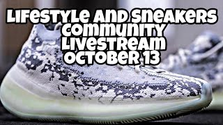 Lifestyle and Sneakers Community Livstream: October 13