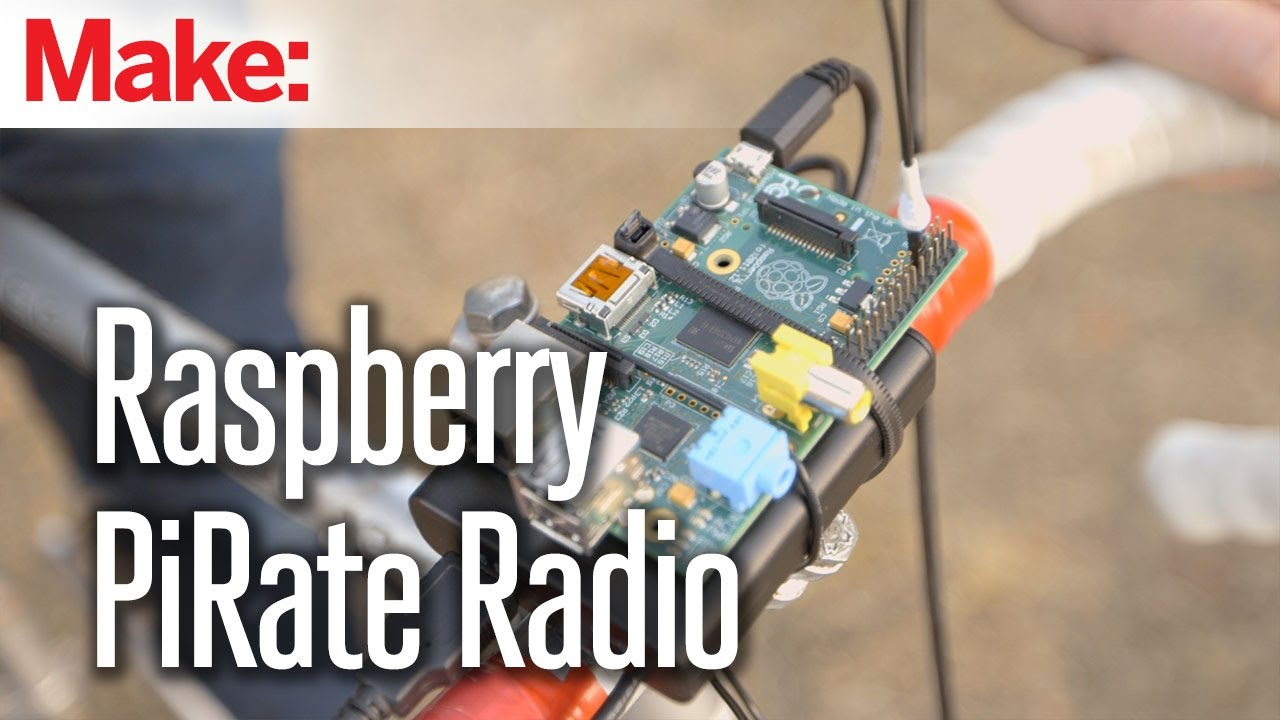 Raspberry Pirate Radio | Make: