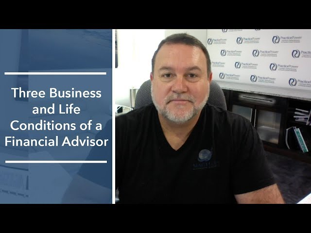 Three Business and Life Conditions of a Financial Advisor | The Magellan Network Show