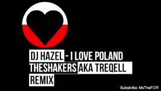 Dj HAZEL - I love Poland