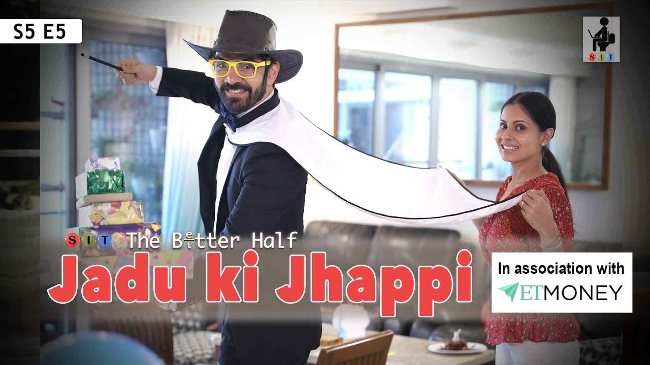 SIT | JADU KI JHAPPI | The Better Half | S5E5 | Chhavi Mittal | Karan V Grover