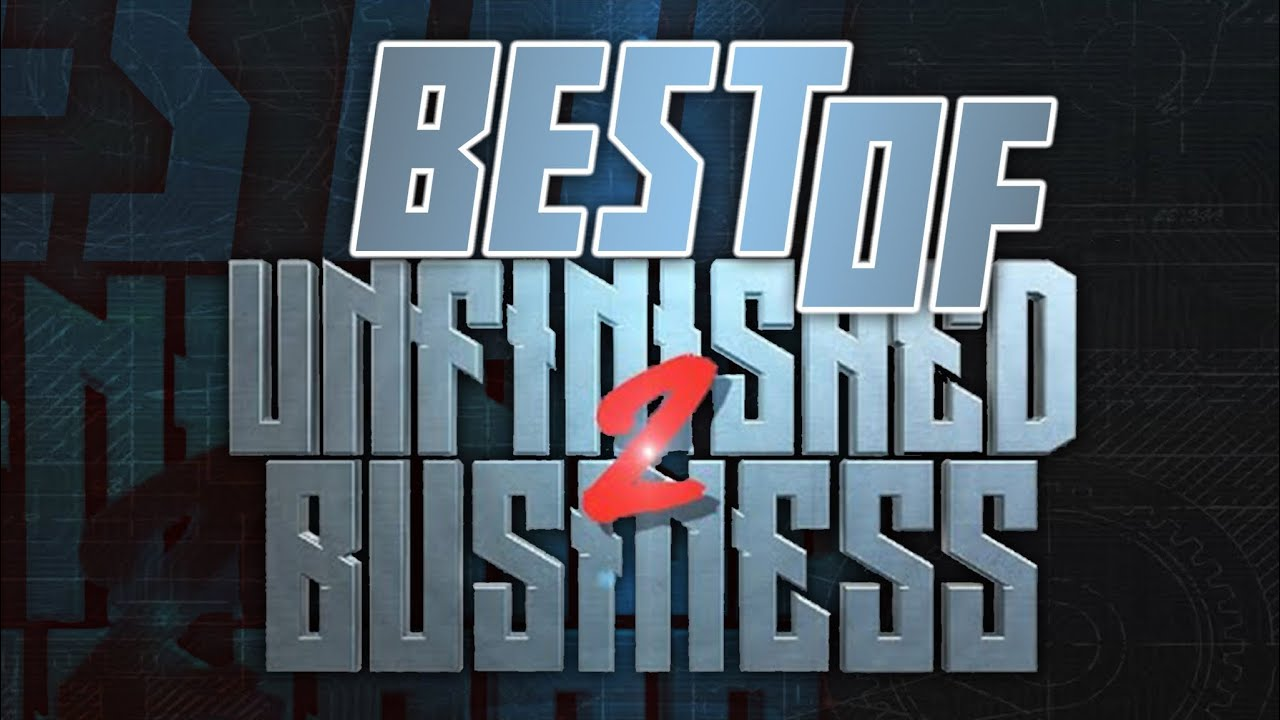 Download BEST OF URL UNFINISHED BUSINESS 2