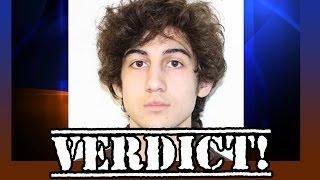 Boston Marathon Bomber Verdict - Guilty Or Not Guilty?