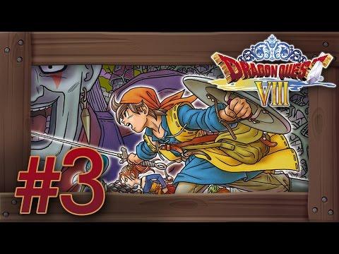 Dragon Quest 8 3DS Walkthrough Part 3 (English Gameplay) Tower of Alexandra