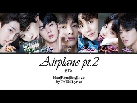 BTS (방탄소년단) - Airplane Pt.2 [Han/Rom/Eng/Indo Lyrics]