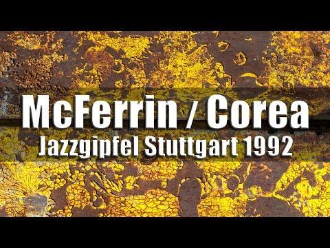 Bobby McFerrin & Chick Corea - Jazzgipfel Stuttgart 1992