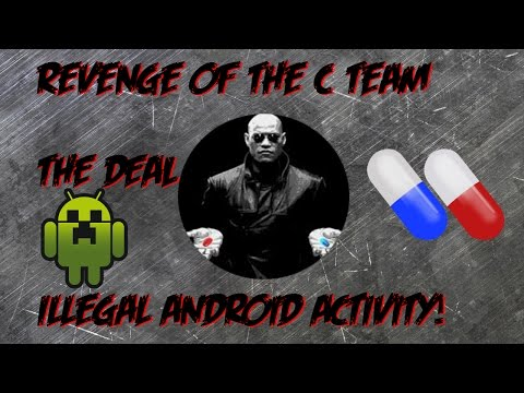 Minecraft Revenge Of The C Team THE DEAL Illegal Android Activity!