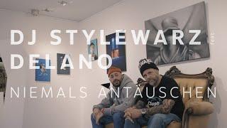 DJ STYLEWARZ feat. DELANO - NIEMALS ANTÄUSCHEN