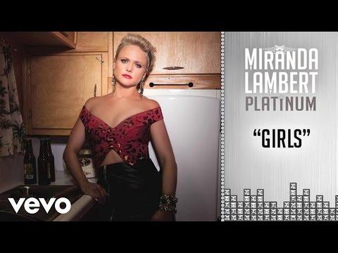 Miranda Lambert - Girls (Audio)