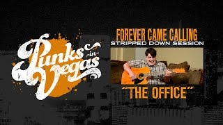 "Forever Came Calling ""The Office"" Punks in Vegas Stripped Down…"