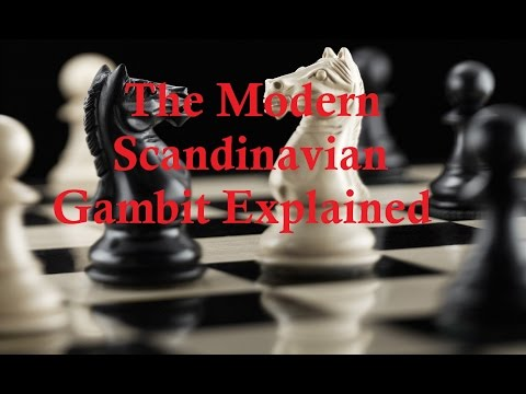 The Full Modern Scandinavian Gambit (Defence) Explained -  Opening Tricks and Traps