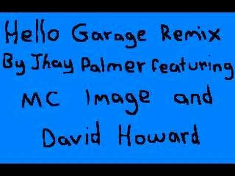 Lionel Richie Hello Garage Remix by Jhay Palmer