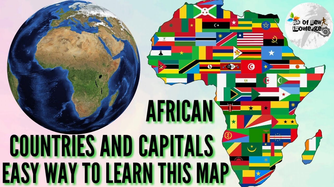 Learn Africa Map African Countries & there Capital names/ Easy way to Learn African