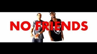 """No Friends"" Dynomite Kid feat Translee (Official Video)"