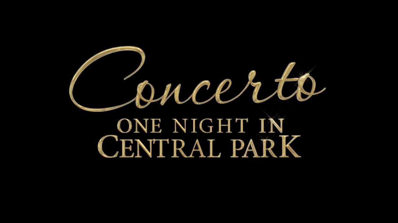 Concerto: One Night in Central Park - 10th Anniversary Edition