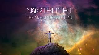 NORTHLIGHT - The Grand Revolution